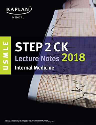 Download USMLE Step 2 CK Lecture Notes 2018: Internal Medicine (USMLE Prep) 1506220800