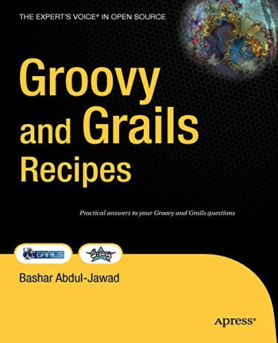 Download Groovy and Grails Recipes (Recipes: a Problem-solution Approach) 143021600X