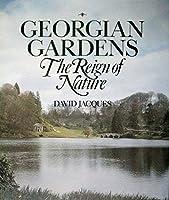Georgian Gardens: The Reign of Nature