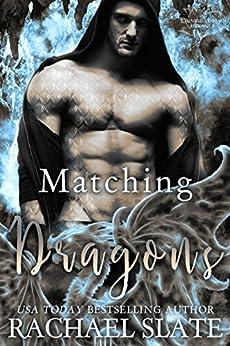 Matching Dragons (Chinese Zodiac Romance Series Book 6) by [Slate, Rachael]