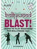Kay Charlton: Bollywood Blast - Flute (Book/CD) / ケイ・チャールトン: ボリウッド・ブラスト - フルート (本/CD)楽譜、CD