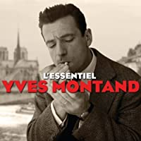 L'Essentiel by Yves Montand (2012-09-20)
