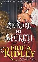 Il signore dei segreti: un romanzo rosa storico (dalle stalle alle stelle)