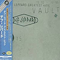 Greatest Hits 1980 Vault 1995 by Def Leppard (2008-01-13)