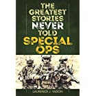 The Greatest Stories Never Told: Special Ops (English Edition)