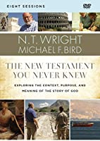 The New Testament You Never Knew: Exploring the Context, Purpose, and Meaning of the Story of God [DVD]