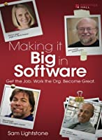 Making it Big in Software: Get the Job. Work the Org. Become Great. by Sam Lightstone(2010-03-20)