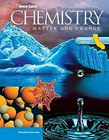 Glencoe Chemistry: Matter and Change, California Student Edition