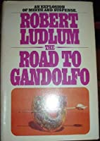 THE ROAD TO GANDOLFO an Explosion of Mirth and Suspense [並行輸入品]