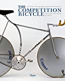 The Competition Bicycle: Craftsmanship of Speed Rizzoli