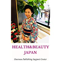 Healthy & Beauty in Japan: Masami Shimizu Ver. (10000 Japanese Book 5) (English Edition)