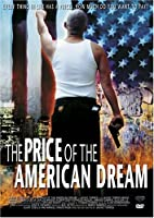 PRICE OF THE AMERICAN DREAM