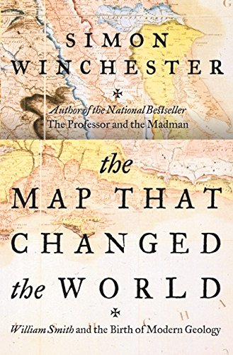 Download The Map That Changed the World: William Smith and the Birth of Modern Geology 0060193611