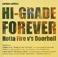Hi-Grade Forever