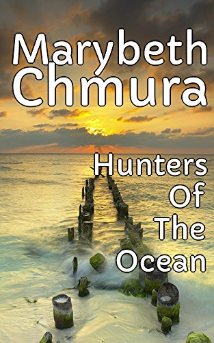 Hunters Of The Ocean (English Edition)