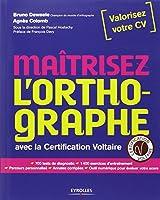 Maitrisez l'orthographe avec la certification Voltaire