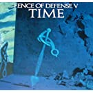 TIME FENCE OF DEFENSE V