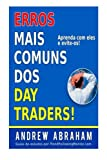 Erros mais comuns dos day traders (Trend Following Mentor)