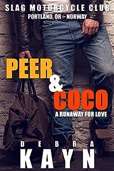 Peer & Coco: A Runaway For Love (Slag Motorcycle Club Book 4) by [Kayn, Debra]