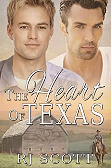 The Heart Of Texas (Texas Series Book 1) by [Scott, RJ]