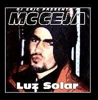 DJ Eric Presenta a MC Ceja: Luz Solar by DJ Eric & MC Ceja