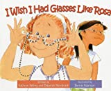 I Wish I Had Glasses Like Rosa