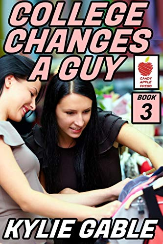 College Changes a Guy: Book 3 (English Edition)