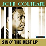 John Coltrane Six of the Best LP Collection