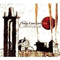 Ange Lanzalavi Trio Corsicana