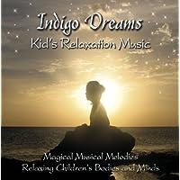 Indigo Dreams: Kids Relaxation Music Decreasing St