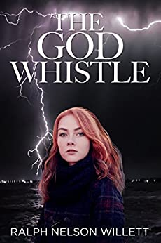 The God Whistle by [Willett, Ralph Nelson]