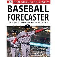Ron Shandler's 2017 Baseball Forecaster and Encyclopedia of Fanalytics