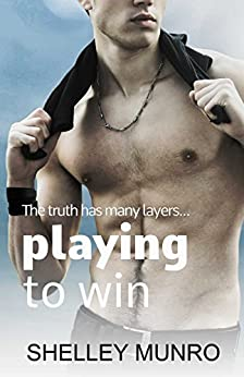 Playing to Win by [Munro, Shelley]