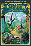 The Land of Stories: The Wishing Spell (English Edition)