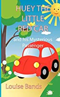 Huey the Little Red Car