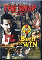 The Swap/Born to Win