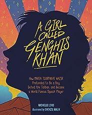 A Girl Called Genghis Khan: The Story of Maria Toorpakai Wazir: 5