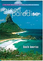 Green Paradise- South America