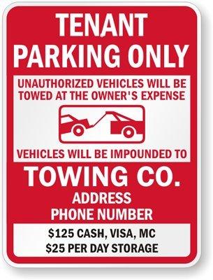 テナント駐車場のみ、不正Vehicles Will Be Towed所有者の費用負担で、サイン、24