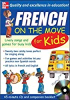 French On The Move For Kids (1CD + Guide) (On the Move S)