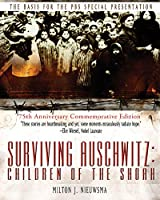 Surviving Auschwitz: Children of the shoah 75th Anniversary Commemorative Edition: 75th Anniversary Commemorative Edition