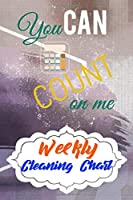 Weekly Cleaning Chart: Yearly Monthly Weekly Daily Household Cleaning Schedule Planner (Undated - Start Any Time) House Keeping Cleaning and Maintenance List Schedule for Accountants and Accounting Manager