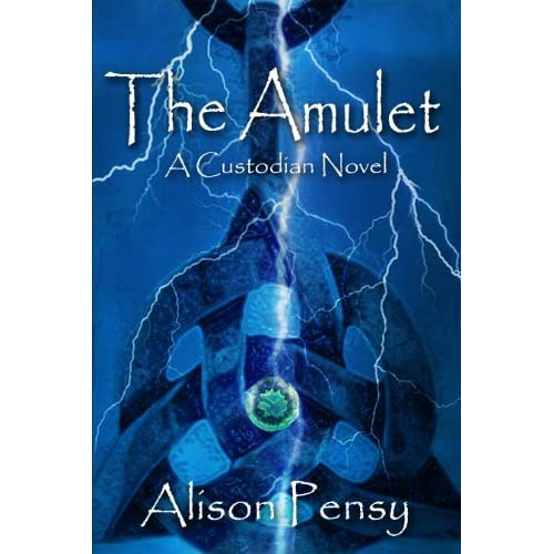 The Amulet: A Faedra Bennett Custodian Novel (The Custodian Novels Book 1) (English Edition)