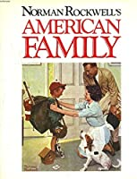 American Family: Norman Rockwell