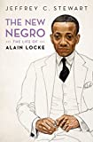 The New Negro: The Life of Alain Locke (English Edition)