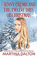 Jenny Crumb and the Twelve Days of Christmas (The Jenny Crumb Series)