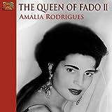 ザ・クイーン・オブ・ファド - ファドの女王 Vol.2 (The Queen of Fado II / Amalia Rodrigues) [輸入盤]