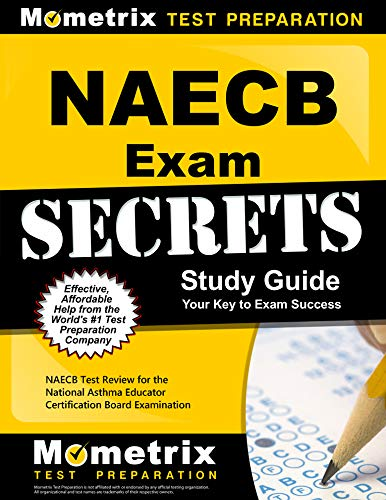 Download Naecb Exam Secrets Study Guide: Naecb Test Review for the National Asthma Educator Certification Board Examination 1610721845