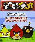 Angry birds. Il libro magnetico degli Angry birds. Con magneti