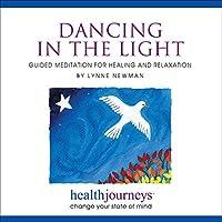 Health Journeys Dancing In The Light【CD】 [並行輸入品]